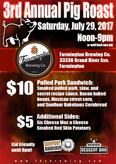 3rd annual pig roast july 29 2017 at the farmington brewing company